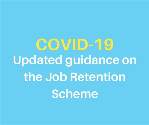 Updated Guidance on the Job Retention Scheme